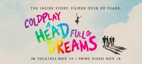 Coldplay's Documentary, HEAD FULL OF DREAMS, Set at Amazon