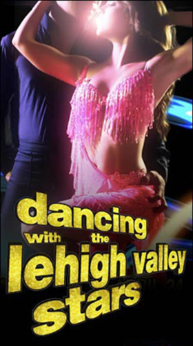 New Cast Announced For 4th Annual DANCING WITH THE LEHIGH VALLEY STARS