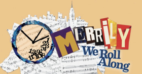 From the Artistic Director/CEO Todd Haimes: Merrily We Roll Along