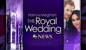 ABC News Announces Special Coverage of the Royal Wedding With a Five-Hour Special Edition of GOOD MORNING AMERICA