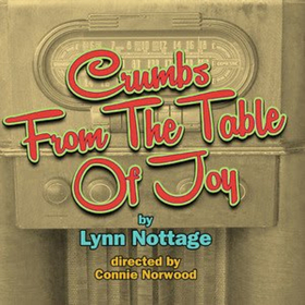 South Camden Theatre Co Opens CRUMBS FROM THE TABLE OF JOY November 2