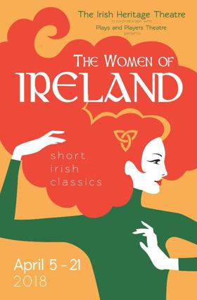 The Irish Heritage Theatre Presents The Women of Ireland: Short Irish Classics