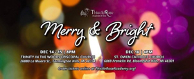 Thistle Rose Academy of Arts Presents MERRY & BRIGHT Concert