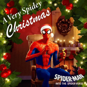 SPIDER-MAN: INTO THE SPIDER-VERSE Presents 'A Very Spidey Christmas EP'