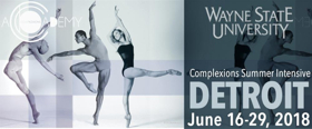Wayne State University Brings World-Class Dance Training With Complexions Contemporary Ballet For 8th Annual Detroit Summer Intensive