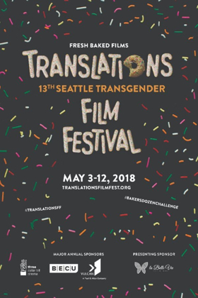 Translations: Seattle Transgender Film Festival Takes Off This Weekend