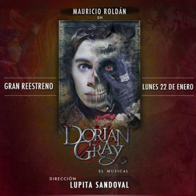 DORIAN GRAY EL MUSICAL regresa a conquistar el 2018