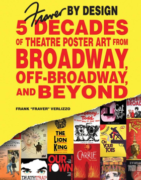 Schiffer Publishing to Release FRAVER BY DESIGN: Five Decades of Theatre Poster Art from Broadway, Off-Broadway, and Beyond
