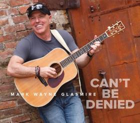 Award-Winning Singer/Songwriter Mark Wayne Glasmire's New CD Drops Today