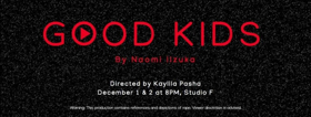 BWW REVIEW: OCU's Out of the Box presents GOOD KIDS