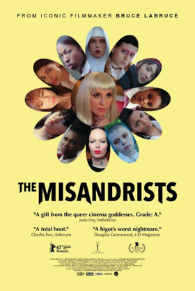 Bruce LaBruce's THE MISANDRISTS Busts Into Theaters this Friday, May 25
