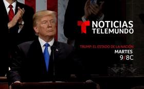 Noticias Telemundo to Present TRUMP, THE STATE OF THE UNION