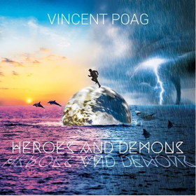 Singer-Songwriter VINCENT POAG To Release Third Album HEROES AND DEMONS June 29