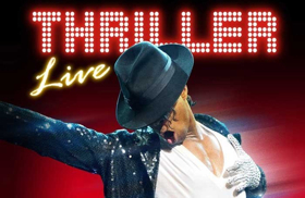 Get 36% Off Tickets to Michael Jackson Spectacular THRILLER - LIVE