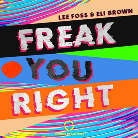 Lee Foss Teams Up With Eli Brown on Huge House Rework of Usher's FREAK YOU RIGHT