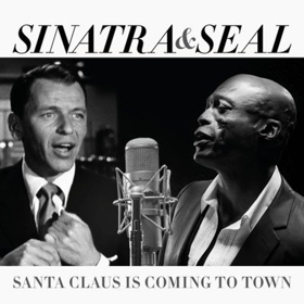 seal frank sinatra duet on christmas single santa claus is coming to town - Frank Sinatra White Christmas