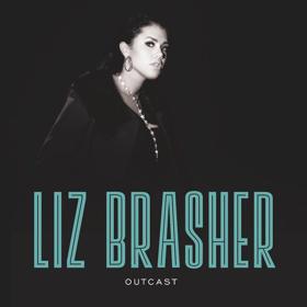 Fat Possum Records Release Liz Brasher's Fiery Garage Soul Debut EP OUTCAST Tomorrow