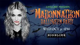 MADONNATHON Will Dance Through Halloween at the Highline Ballroom!