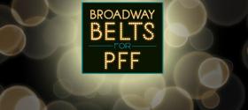 Robert Creighton, Santino Fontana, Lindsay Mendez, and More Join This Year's BROADWAY BELTS FOR PFF
