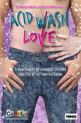 ACID WASH LOVE Makes Hollywood Fringe Premiere