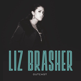 Liz Brasher Announces West Coast Tour with The Zombies + Debut EP OUTCAST Out Now