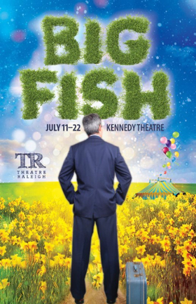 BIG FISH Comes To Downtown Raleigh