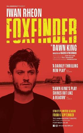 Olivier Award-Winner Iwan Rheon Stars In FOXFINDER At The Ambassadors Theatre