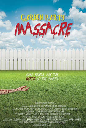 Award-Winning Comedy Horror GARDEN PARTY MASSACRE Gets a Spring 2019 Release Date