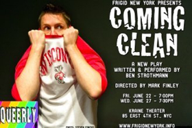 Ben Strothmann Debuts COMING CLEAN at The Kraine Theater