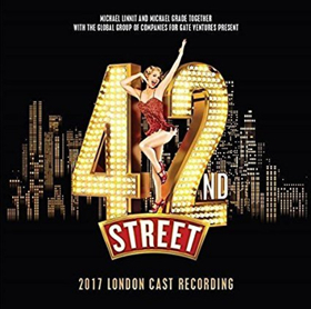 BWW Review: 42ND STREET 2017 London Cast Recording