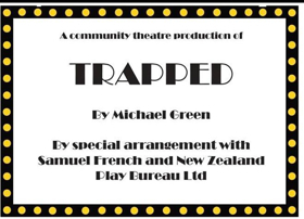 BWW Previews: Gore Repertory presents TRAPPED at The Little Theatre