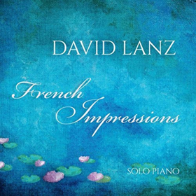 BWW Review: David Lanz's Gorgeous FRENCH IMPRESSIONS