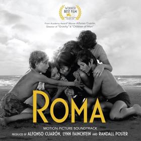 Sony Music, Netflix, Participant Media, and Esperanto Filmoj Present the ROMA Motion Picture Soundtrack