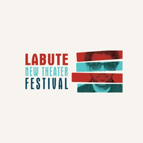 LABUTE NEW THEATER FESTIVAL Returns to 59E59 Theaters