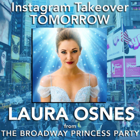 BROADWAY PRINCESS PARTY's Laura Osnes To Take Over Instagram Tomorrow!
