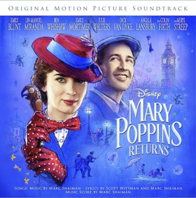 The MARY POPPINS RETURNS Soundtrack is Available for Pre-Order Today