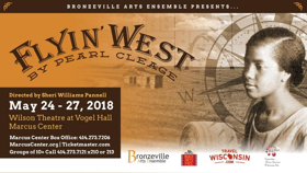 Bronzeville Arts Ensemble Presents FLYIN' WEST By Pearl Cleage This Month