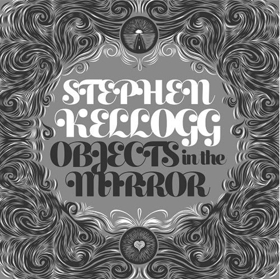 Stephen Kellogg's New Album 'Objects in the Mirror' Out This Friday