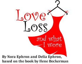 Good Theater Presents LOVE LOSS AND WHAT I WORE