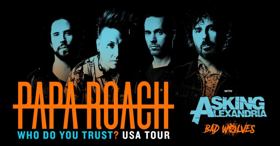 Papa Roach Announce 'Who Do You Trust? Tour'