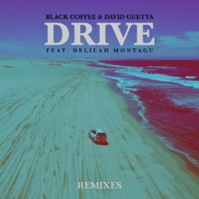 Black Coffee & David Guetta Release Remix Package For DRIVE