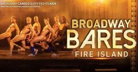 Lineup Announced for BROADWAY BARES FIRE ISLAND's Return This Saturday