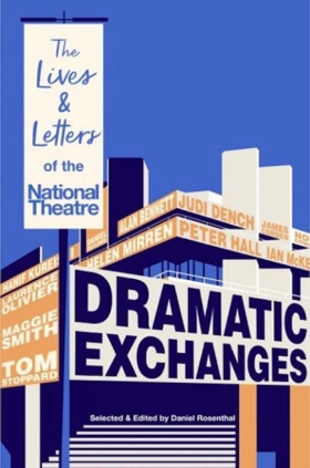 Book Review: DRAMATIC EXCHANGES, ed. Daniel Rosenthal