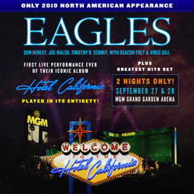 Eagles to Perform 'Hotel California' Album Live in its Entirety at MGM Grand