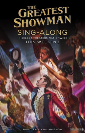 Sing-Along Screenings of THE GREATEST SHOWMAN Heading to Select Theaters