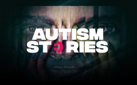 Autism Stories Launches as the World's First Video-On-Demand Platform Dedicated to Uniting the Autism Community