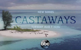 ABC Announces the Premiere of CASTAWAYS August 7