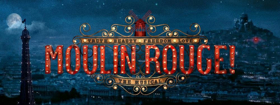 MOULIN ROUGE! Begins Performances in Boston Tonight