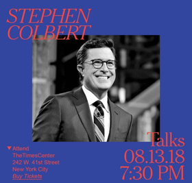 Stephen Colbert Will Appear In Conversation With The Times' Sopan Deb At TimesTalks
