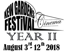 Kew Gardens Festival of Cinema Announces Film Lineup for 2nd Annual Event, Aug. 3-12, 2018